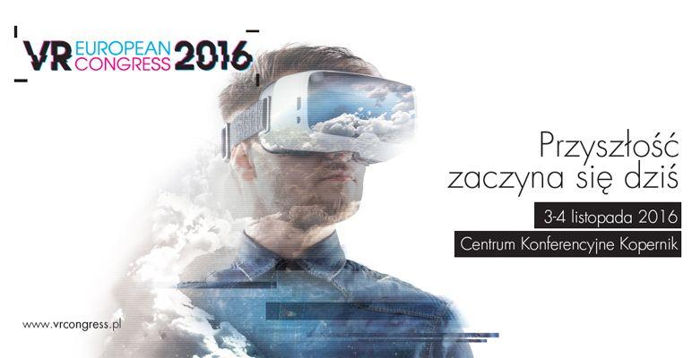 W Warszawie odbędzie się European VR Congress 2016