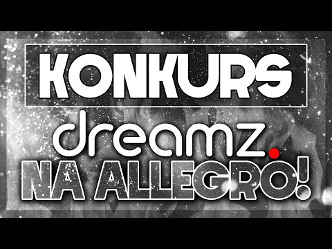 KONKURS! – Dreamz. Taniej na Allegro!