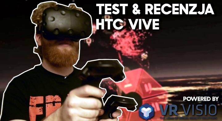 HTC Vive – Test i Recenzja Wideo