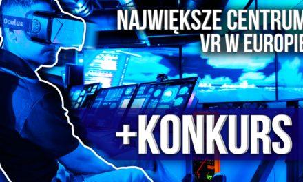 Gdzie znajduje się największe centrum VR w Europie? [KONKURS]