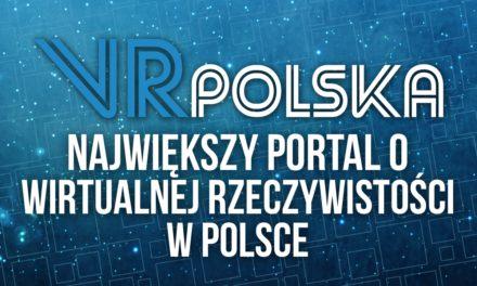 VRPolska.eu – Startuje największy portal o VR w Polsce!