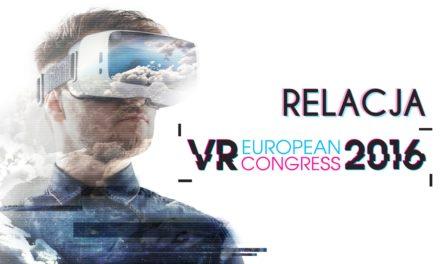 VR Congress 2016 – Relacja