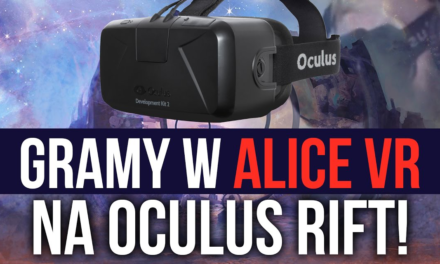 Alice VR – gameplay na Oculus Rift