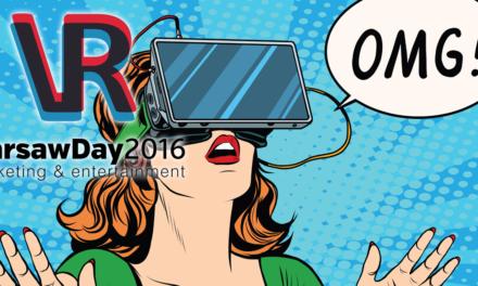 VR Warsaw Day 2016 – czego możemy się spodziewać?