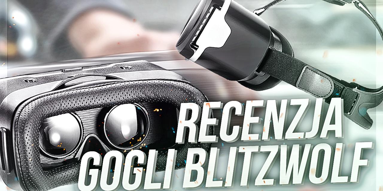 Blitzwolf VR 3D Glasses – Recenzja