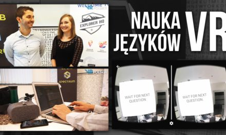 Naucz się Angielskiego w VR! – Zwycięzcy VR Hackaton Warsaw