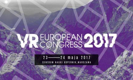 Zapowiedziano drugą edycję European VR Congress