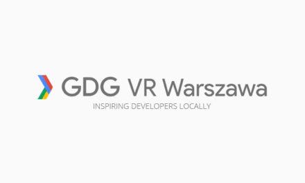 W stolicy powstała społeczność GDG VR Warszawa