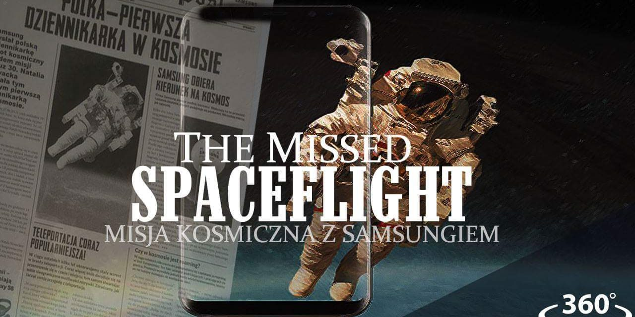 The Missed Spaceflight dla użytkowników Samsung Galaxy S8 i Samsung Gear VR