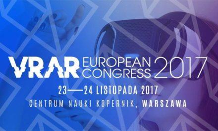 European VR/AR Congress 2017 – ruszyła sprzedaż biletów