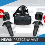 Cena HTC VIVE obniżona o $200 – na stałe!