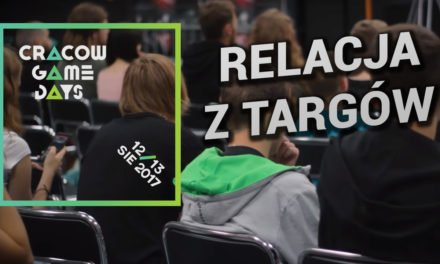 Relacja z Cracow Game Days