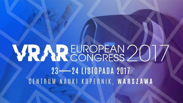 Znamy pierwszych prelegentów European VR/AR Congress 2017