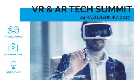 VR&AR Tech Summit – konferencja o VR/AR w Grach, Medycynie oraz Startupach