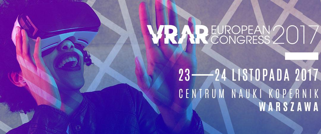 Zbliża się European VR/AR Congress – okazja do obejrzenia najlepszych projektów VR i AR
