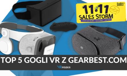 TOP 5 Gogli VR ze sklepu Gearbest na 11.11