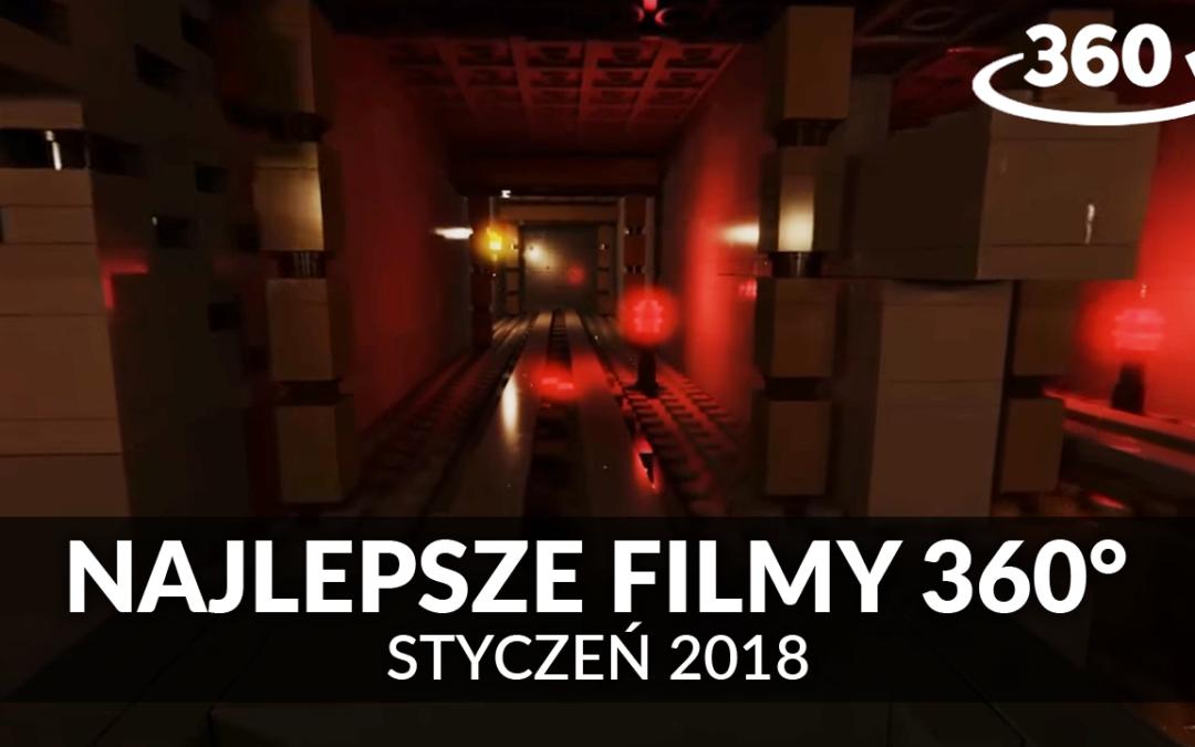 Najlepsze filmy 360° – Styczeń 2018