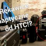 """Czy HTC zaprezentuje na CES """"rękawice"""" do Vive?"""