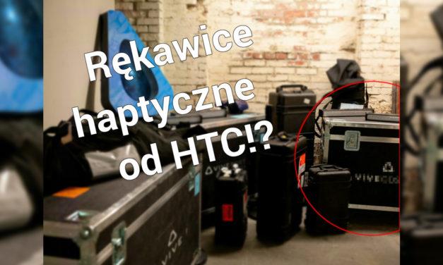 "Czy HTC zaprezentuje na CES ""rękawice"" do Vive?"