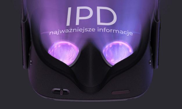IPD – o tym jak ważny w VR jest rozstaw Twoich źrenic