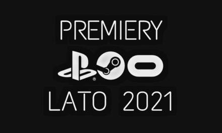 NADCHODZĄCE PREMIERY LATO 2021 (OCULUS, PC VR, PSVR)