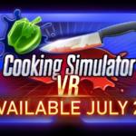 Zwiastun zapowiadający Cooking Simulator VR dostępny!