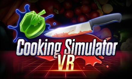 COOKING SIMULATOR VR – Recenzja PC VR i miniwywiad z GameBoom VR